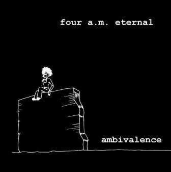 four am_ambivalence